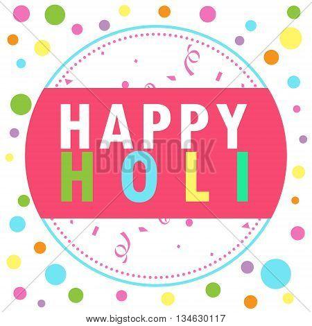 Holi celebration - Happy Holi colorful word