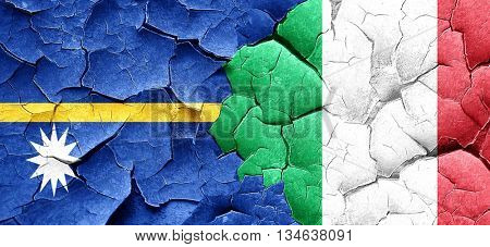 Nauru flag with Italy flag on a grunge cracked wall
