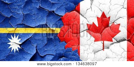 Nauru flag with Canada flag on a grunge cracked wall
