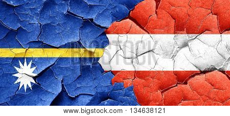 Nauru flag with Austria flag on a grunge cracked wall