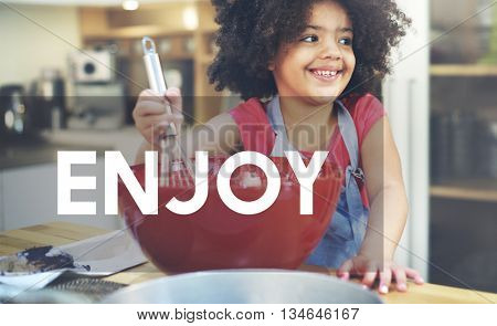 Enjoy Enjoyment Appreciate Happiness Pleasure Concept