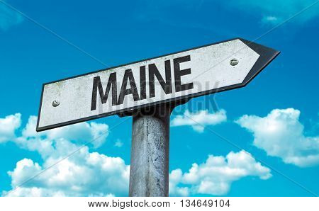 Maine sign with sky background