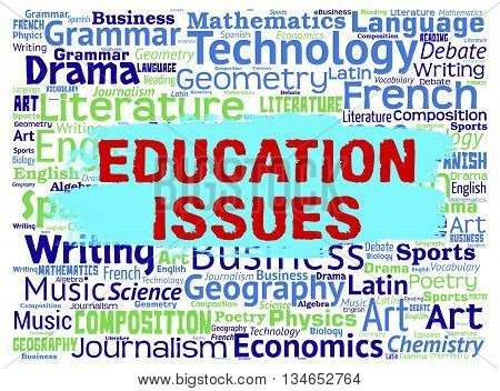 Education Issues Represents Words Studying And Learn