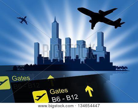 City Flight Shows Travel Departures And Metropolitan