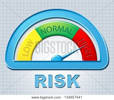 High Risk Represents Indicator Excess And Risks