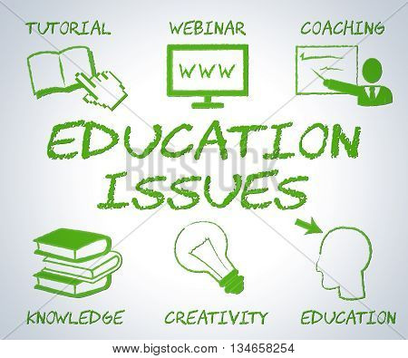 Education Issues Represents Web Site And Affairs