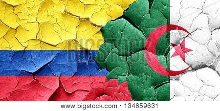 Colombia flag with Algeria flag on a grunge cracked wall