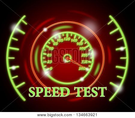 Speed Test Represents Exam Rush And Speeding