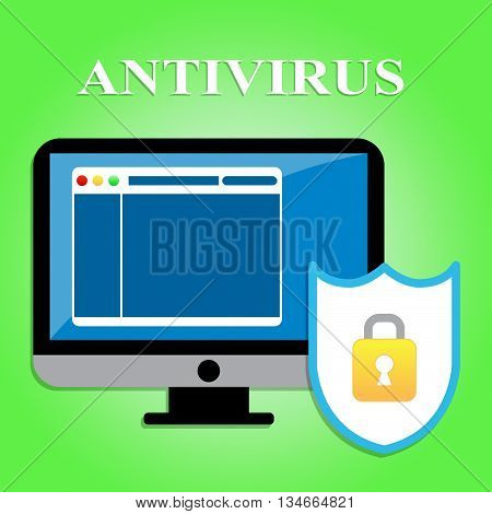 Computer Antivirus Means Malicious Software And Computers