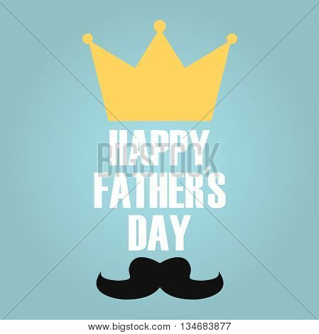 Fathers day card with king croan and mustache