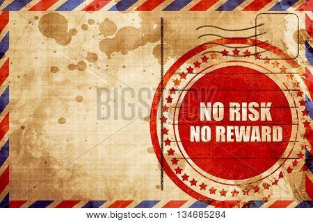 no risk no reward