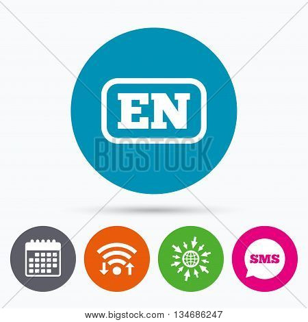 Wifi, Sms and calendar icons. English language sign icon. EN translation symbol with frame. Go to web globe.