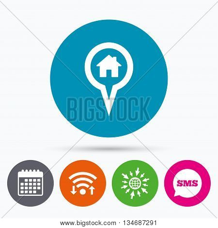 Wifi, Sms and calendar icons. Map pointer house sign icon. Home location marker symbol. Go to web globe.