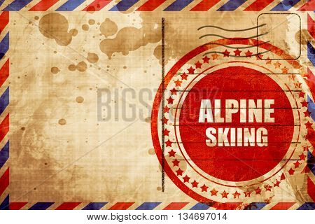 alpine skiing sign background, red grunge stamp on an airmail ba