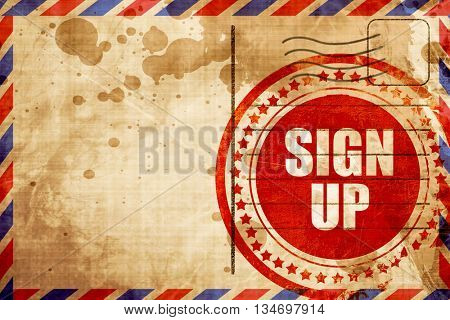 sign up, red grunge stamp on an airmail background