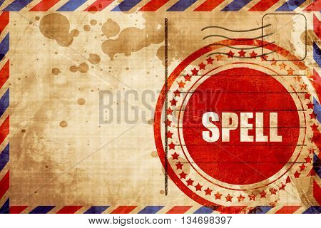 spell, red grunge stamp on an airmail background