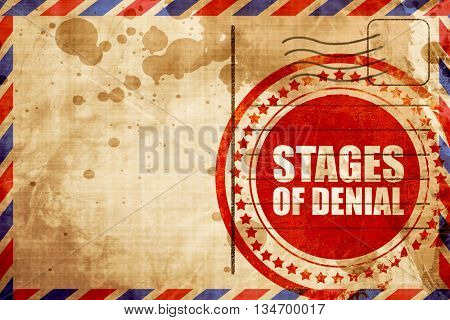 stages of denial, red grunge stamp on an airmail background