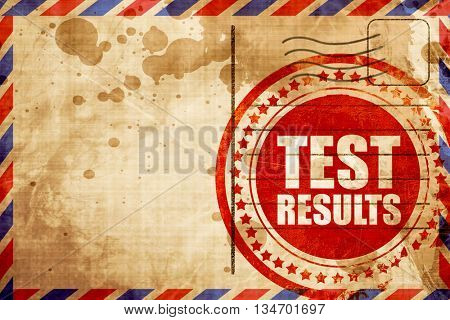 test results, red grunge stamp on an airmail background