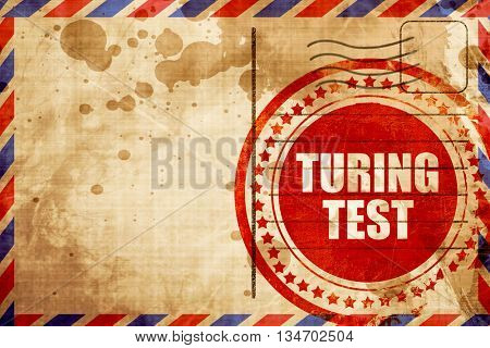 turing test, red grunge stamp on an airmail background