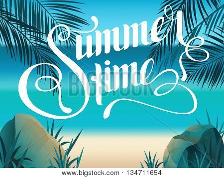 Beautiful landscape with text Summer time. Summer Time Lettering. Bright colorful background. Summer vacation. Summer illustration with text.