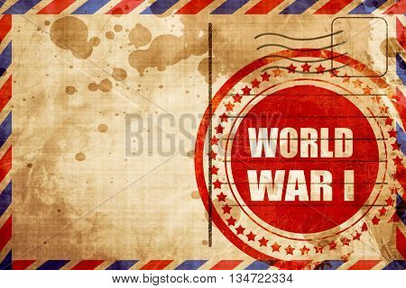 World war 1 background, red grunge stamp on an airmail backgroun