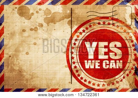 yes we can, red grunge stamp on an airmail background