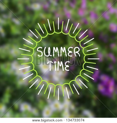 Blurred floral background with abstract green frame and lettering. Summer time text. For card banner typography etc.