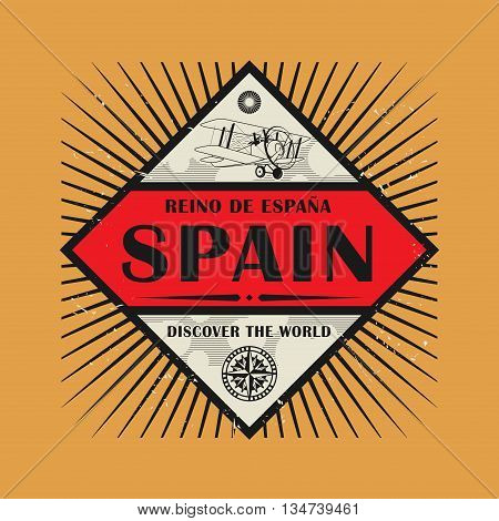 Stamp or vintage emblem with text Spain, Discover the World, vector illustration