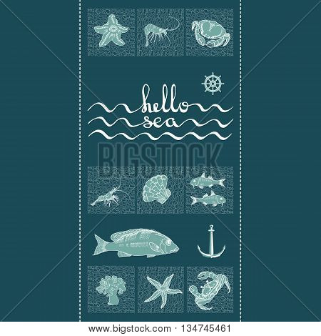 Vector illustration  marine themed with fish, shrimp, crab, helm, shell, starfish,  anchor handwritten words hello sea. Retro underwater pattern on dark blue background.