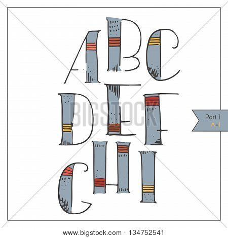 English hand drawn funky alphabet decorated and colored for lettering or design. Red and yellow strokes on blue hatched and dotted decoration. Isolated on white set of letters sequence from A to I