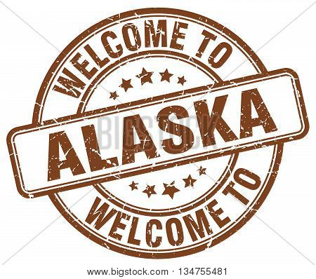 welcome to Alaska stamp. welcome to Alaska.