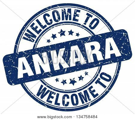 welcome to Ankara stamp. welcome to Ankara.