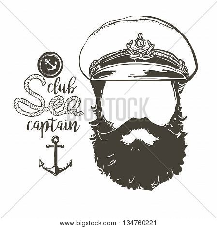 Portrait of captain. Beard, forage cap,  anchor, rope. Vector illustration Vintage nautical clubs and bars logo and emblems.