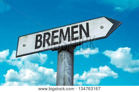 Bremen direction sign in a concept image