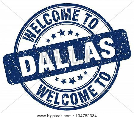 welcome to Dallas stamp. welcome to Dallas.