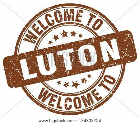 welcome to Luton stamp. welcome to Luton.
