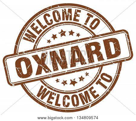welcome to Oxnard stamp. welcome to Oxnard.