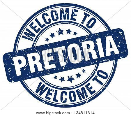 welcome to Pretoria stamp. welcome to Pretoria.