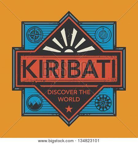 Stamp or vintage emblem with text Kiribati, Discover the World, vector illustration