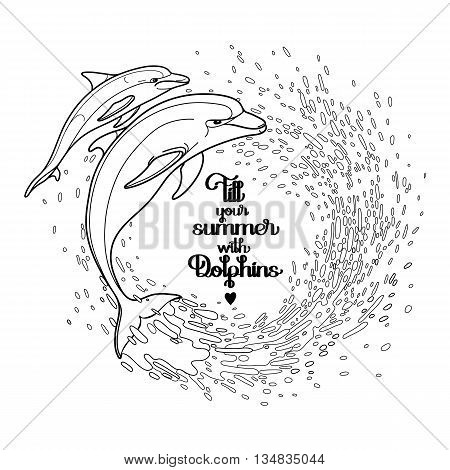 Graphic dolphins with circle of water splashes. Summer mood. Vector art isolated on white background. Sea and ocean creatures in black and white colors. Coloring book page design