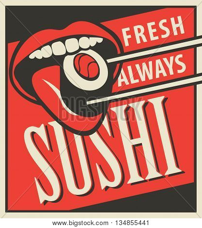 Retro banner for a Japanese restaurant cuisine with a human mouth eating sushi