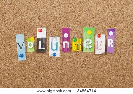 Volunteer Concept / Letters pinned on cork board