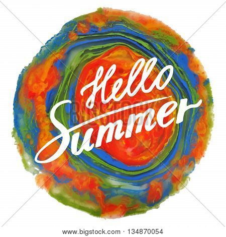 Hello Summer: handwritten vector text on colorful background. Poster with writing text: Hello Summer. Handwritten calligraphy. Quote written by ink. Letters painted with a brush. Vector illustration.