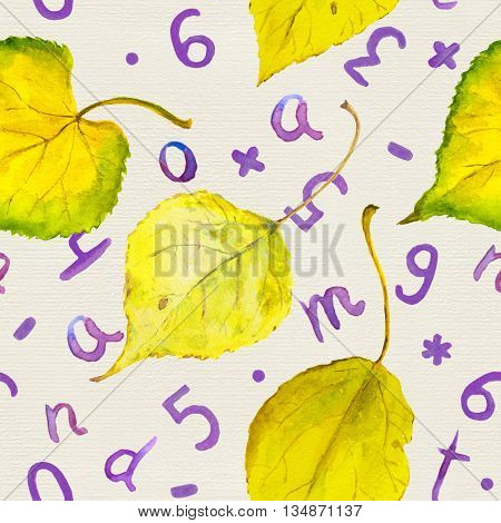 Seamless autumn pattern with yellow autumn leaves and hand written letters and numerals. School background. Watercolor