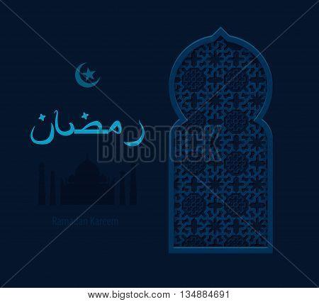 Stock vector illustration arabesque background Ramadan, Ramazan, month of Ramadan, Ramadan greeting, happy month Ramadan, Arabic background, Arabic window, silhouette of mosque, crescent moon and star