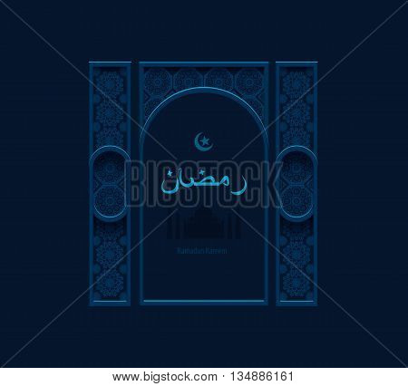 Stock vector illustration dark blue arabesque background Ramadan, decorative Arabic entrance, portal, greetings, happy month of Ramadan, silhouette of mosque, crescent moon, star, Arabic beige