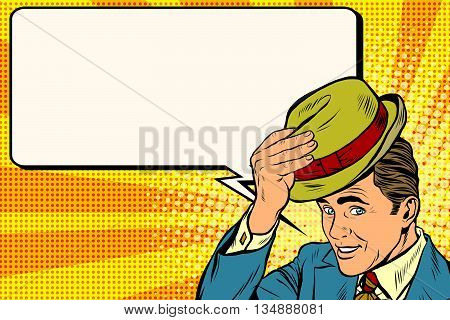 Retro gentleman and promotional announcement pop art retro vector. Hello polite gentleman raises his hat pop art retro vector. Etiquette and greeting
