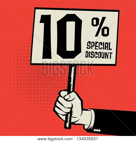 Hand holding poster business concept with text 10 percent special discount, vector illustration