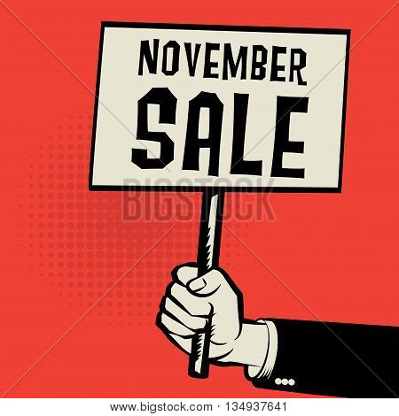 Hand holding poster business concept with text November Sale, vector illustration