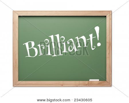 Brilliant! Green Chalk Board Kudos Series on a White Background.